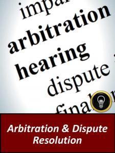 Arbitration & Dispute Resolution