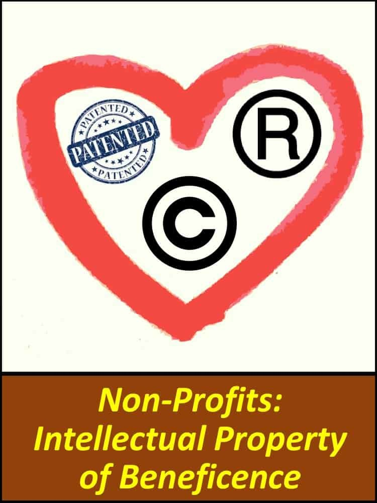 Non-Profits: Intellectual Property of Beneficence